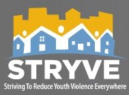 STRYVE Striving to Reduce Youth Violence Everywhere